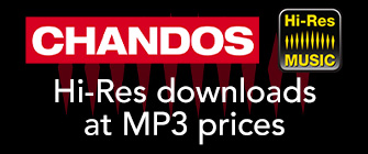 Chandos - Hi-Res downloads at MP3 prices
