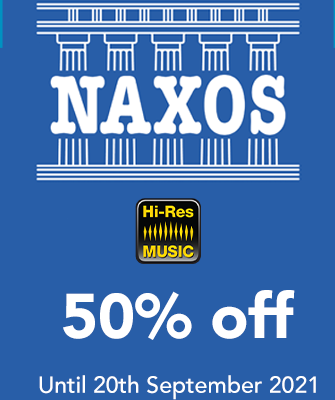 Naxos - 50% off Hi-Res Downloads