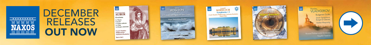 Naxos December Releases - out now