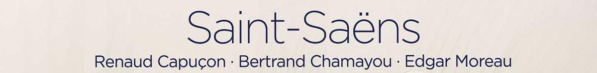 Saint-Saëns: Sonatas Op. 32 &