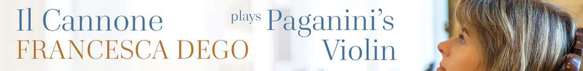 Il Cannone - Francesca Dego plays Paganini's violin  Francesca Dego (violin), Francesca Leonardi (piano)