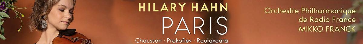 Hilary Hahn - Paris  Chausson, Rautavaara, Prokofiev