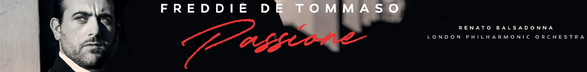 Freddie De Tommaso - Passione  Freddie De Tommaso (tenor), London Philharmonic Orchestra, Renato Balsadonna