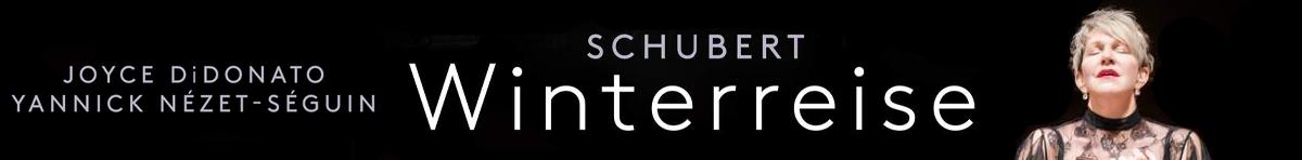 Schubert: Winterreise  Joyce DiDonato (mezzo-soprano), Yannick Nézet-Séguin (piano)