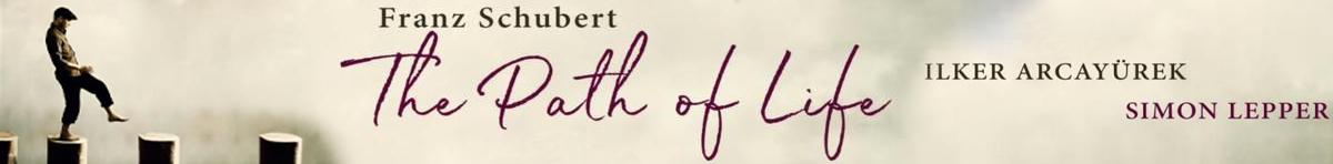 Franz Schubert: The Path of Life