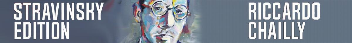 Riccardo Chailly Stravinsky Edition  Riccardo Chailly