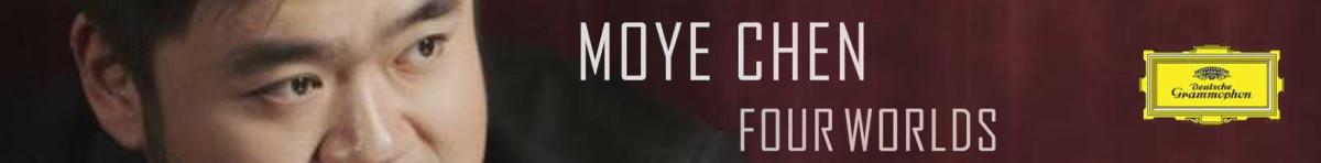 Four Worlds  Moye Chen (piano)