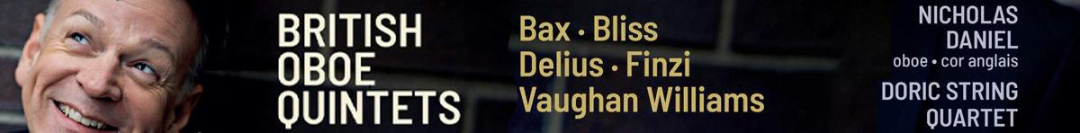 British Oboe Quintets  Nicholas Daniel (oboe/cor anglais), Doric String Quartet