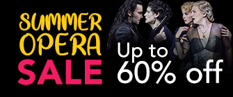 Summer Opera Sale - Up to 60% off