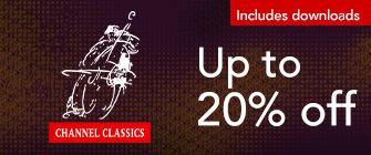 Channel Classics - up to 20% off