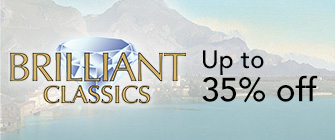 Brilliant Classics - up to 35% off