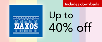 Naxos - up to 40% off