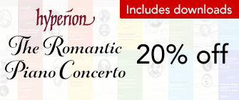 Hyperion Romantic Piano Concertos - 20% off