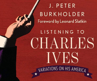 Listening to Charles Ives: Variations on His America