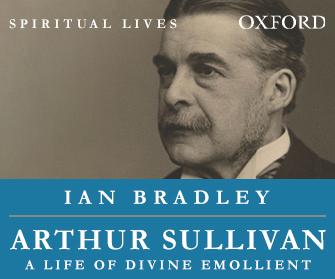 Arthur Sullivan: A Life of Divine Emollient
