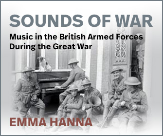 Sounds of War: Music in the British Armed Forces during the Great War