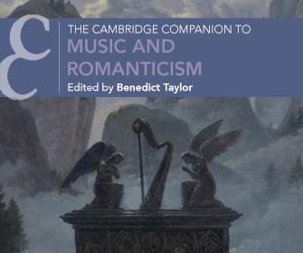 The Cambridge Companion to Music and Romanticism