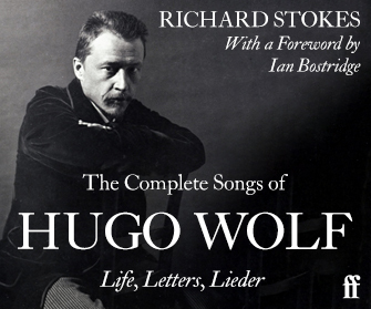 The Complete Songs of Hugo Wolf: Life, Letters, Lieder