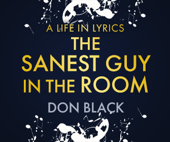 The Sanest Guy in the Room - Don Black