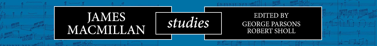 James MacMillan Studies