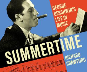 Summertime: George Gershwin's Life in Music