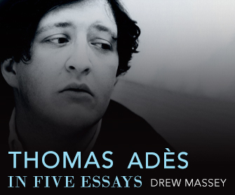 Thomas Adès in Five Essays