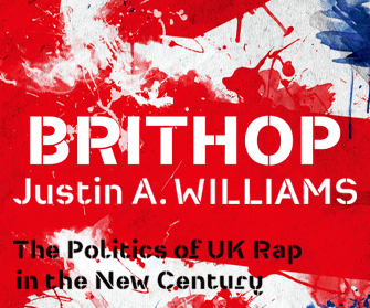 Brithop: The Politics of UK Rap in the New Century