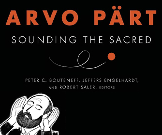 Arvo Pärt: Sounding the Sacred