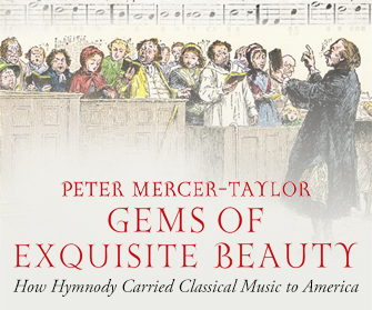 Gems of Exquisite Beauty: How Hymnody Carried Classical Music to America