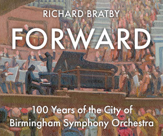 Forward - 100 Years of the City of Birmingham Symphony Orchestra