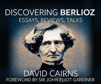 Discovering Berlioz: Essays, Reviews, Talks