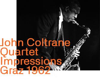 John Coltrane Quartet - Impressions Graz 1962