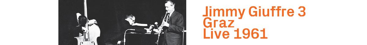 Jimmy Giuffre 3 - Graz Live 1961