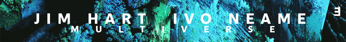 Multiverse - Jim Hart, Ivo Neame