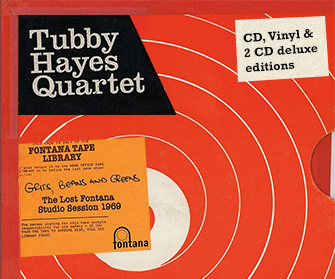 Tubby Hayes Quartet: Grits, Beans And Greens: The Lost Fontana Studio Session 1969