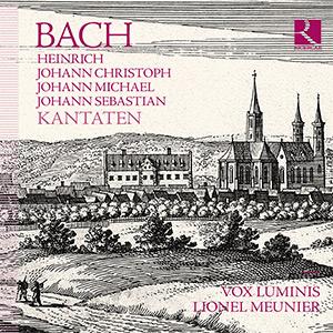BACH: Heinrich, Johann Christoph, Johann Michael, Johann Sebastian  Kantaten