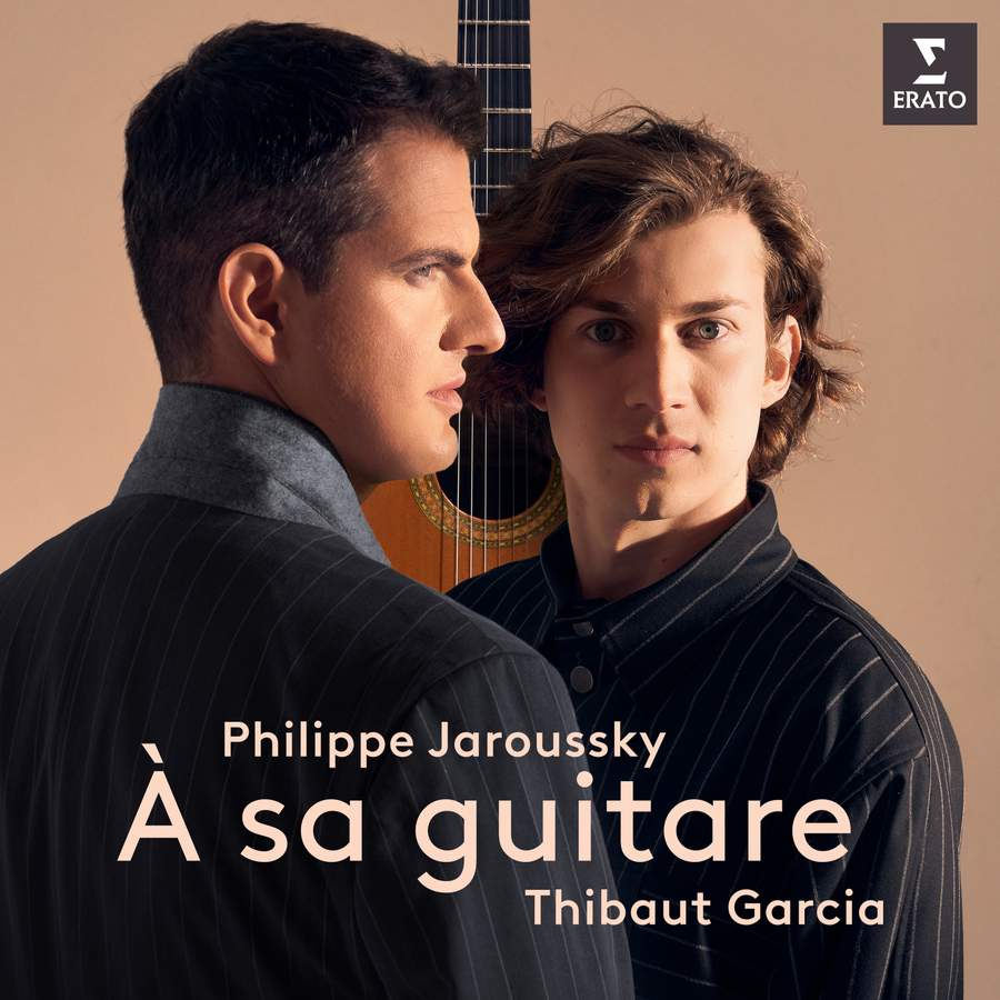 À sa guitare  Philippe Jaroussky (countertenor), Thibaut Garcia (guitar)