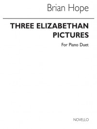 Brian Hope: Three Elizabethan Pictures