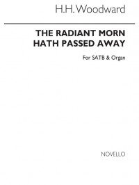 H. H. Woodward: The Radiant Morn Hath Passed Away
