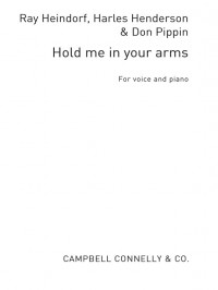 Hold Me In Your Arms (PVG) Heindorf/ Henderson/Pippin