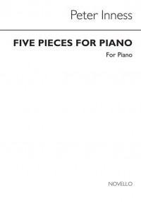 Peter Inness: Five Pieces