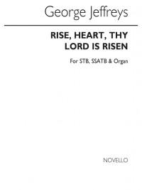 George Jeffreys: Rise Heart Thy God Is Risen