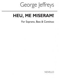 George Jeffreys: Heu Me Miseram In G Minor