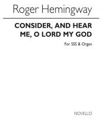 Roger Hemingway: Consider And Hear Me