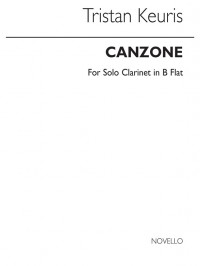 Tristan Keuris: Canzone For Clarinet Solo