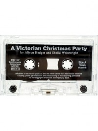 Alison Hedger_Sheila Wainwright: A Victorian Christmas Party Cassette