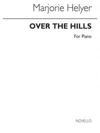 Marjorie Heller: Over The Hills