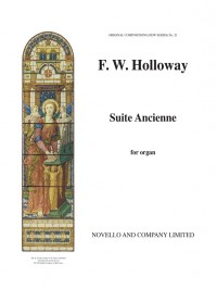 Frederick William Holloway: Suite Ancienne