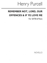 C. Swinnerton Heap_Henry Purcell: Remember Not Lord Our Offences/Heap-if Ye Love Me