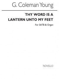 G. Coleman Young: Thy Word Is A Lantern Unto My Feet
